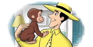 I have a Curious George Problem