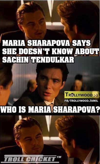 Frolic Friday - Sachin Tendulkar Knows You, Maria Sharapova (6/6)