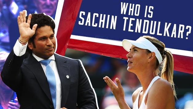 Frolic Friday - Sachin Tendulkar Knows You, Maria Sharapova (1/6)