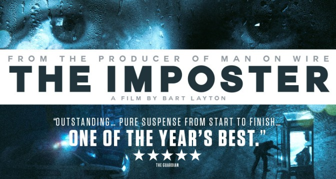 The Imposter – When Real Life is more Riveting than Reel