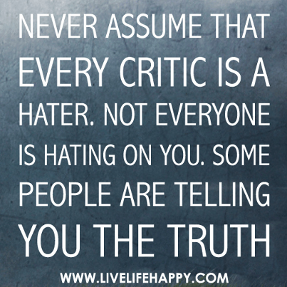 Keep Your Critics Close
